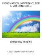 Biancolina3 Topolina - INFORMAZIONI IMPORTANTI PER IL MIO CONCORSO