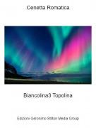 Biancolina3 Topolina - Cenetta Romatica
