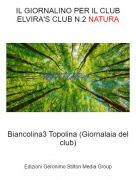Biancolina3 Topolina (Giornalaia del club) - IL GIORNALINO PER IL CLUB ELVIRA'S CLUB N.2 NATURA