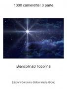 Biancolina3 Topolina - 1000 camerette! 3 parte
