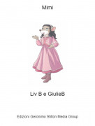 Liv B e GiulieB - Mimi