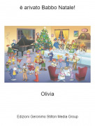 Olivia - è arivato Babbo Natale!