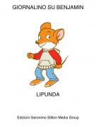 LIPUNDA - GIORNALINO SU BENJAMIN