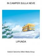 LIPUNDA - IN CAMPER SULLA NEVE