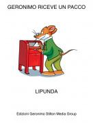 LIPUNDA - GERONIMO RICEVE UN PACCO