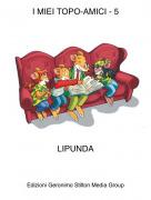 LIPUNDA - I MIEI TOPO-AMICI - 5