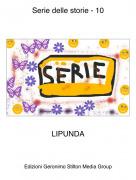 LIPUNDA - Serie delle storie - 10