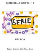 LIPUNDA - SERIE DELLE STORIE - 13