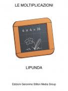 LIPUNDA - LE MOLTIPLICAZIONI