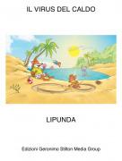 LIPUNDA - IL VIRUS DEL CALDO