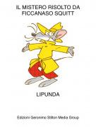 LIPUNDA - IL MISTERO RISOLTO DA FICCANASO SQUITT
