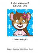 Il club stratopico - Il club stratopico!!(LEGGETE!!!)
