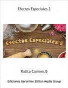 Ratita Carmen.B - Efectos Especiales 2