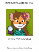 MITICO FORMAGGELE - INTERVISTA A STECCHINA