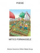 MITICO FORMAGGELE - POESIE