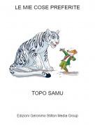 TOPO SAMU - LE MIE COSE PREFERITE