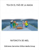 RATONCITA DE MIEL - TEA EN EL PAÍS DE LA MAGIA