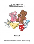 MEGGY - L'INFANZIA DI GERONIMO(parte 1)