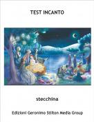 stecchina - TEST INCANTO