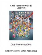 Club TomorrowGirls - Club TomorrowGirls: Leggete!