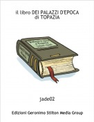 jade02 - il libro DEI PALAZZI D'EPOCA di TOPAZIA