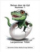 Lenjaminner Tilton - Reizen door de tijd Nummer 1