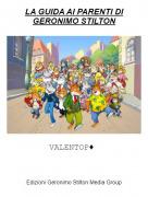 VALENTOP♦ - LA GUIDA AI PARENTI DI GERONIMO STILTON