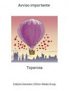 Toparosa - Avviso importante