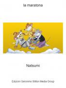 Natsumi - la maratona