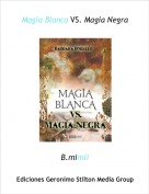 B.mimli - Magia Blanca VS. Magia Negra
