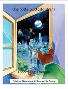 Topo mangia volumi - Una notte piuttosto strana