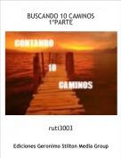 ruti3003 - BUSCANDO 10 CAMINOS1ºPARTE