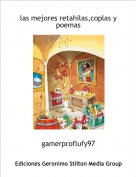 gamerproflufy97 - las mejores retahilas,coplas y   poemas