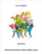 alex910 - Los amigos