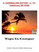 Topo In Camper - IL GIORNALINO ESTIVO - n. 10 - Settimana 09-15/08