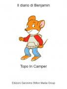 Topo In Camper - Il diario di Benjamin