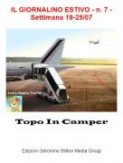 Topo In Camper - IL GIORNALINO ESTIVO - n. 7 - Settimana 19-25/07
