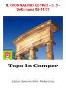 Topo In Camper - IL GIORNALINO ESTIVO - n. 5 - Settimana 05-11/07