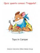 Topo In Camper - Quiz: quanto conosci Trappola?