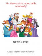 Topo In Camper - Un libro scritto da noi della community!
