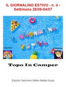 Topo In Camper - IL GIORNALINO ESTIVO - n. 4 - Settimana 28/06-04/07