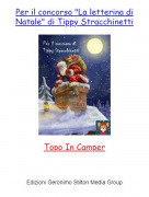 """Topo In Camper - Per il concorso """"La letterina di Natale"""" di Tippy Stracchinetti"""