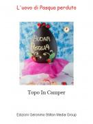 Topo In Camper - L'uovo di Pasqua perduto