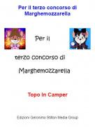 Topo In Camper - Per il terzo concorso di Marghemozzarella