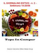Topo In Camper - IL GIORNALINO ESTIVO - n. 2 - Settimana 14-20/06