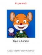 Topo In Camper - Mi presento