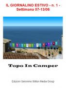 Topo In Camper - IL GIORNALINO ESTIVO - n. 1 - Settimana 07-13/06