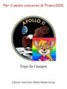 Topo In Camper - Per il sesto concorso di Franci2011