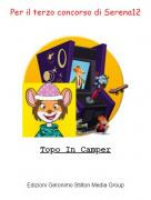 Topo In Camper - Per il terzo concorso di Serena12