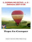Topo In Camper - IL GIORNALINO ESTIVO - n. 8 - Settimana 26/07-01/08